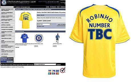 Chelsea began to sell Robinho shirts even before the deal was done