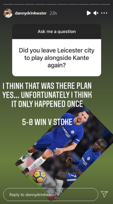 Danny Drinkwater has revealed on Instagram that he left Leicester City to play along side N'Golo Kante at Chelsea.